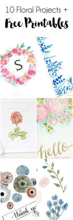 10 Floral Projects and Printables. These are so pretty!