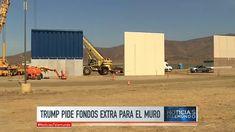 El Presidente Donald Trump Pide US$18mil Millones Para Construir El Muro Fronterizo