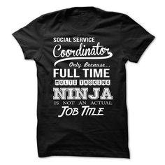 Social Service Coordinator T Shirts, Hoodies, Sweatshirts. CHECK PRICE ==► https://www.sunfrog.com/LifeStyle/Social-Service-Coordinator-65844790-Guys.html?41382