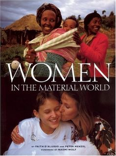 Women in the Material World by Faith D'Aluisio http://www.amazon.com/dp/0871569841/ref=cm_sw_r_pi_dp_QI9bvb11FNCGJ