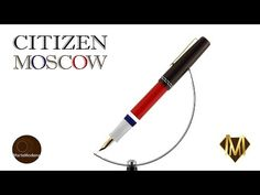 Martemodena - Citizen Moscow - Fountain pen brief overview - YouTube