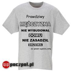 Life Humor, Jokes, Lol, Funny, Mens Tops, T Shirt, Poland, Chistes, Tee