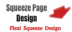 Design your website creatively and uniquely with squeeze page design tool resulting in increased business. A necessity for every small and medium sized organization!