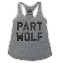 Part Wolf Womens Tank Top from Buy Me Brunch