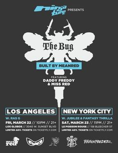 The Bug - 22nd & 23rd March 2013 - NYC and Los Angeles, USA. http://www.ninjatune.net