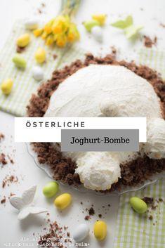 Joghurt-Bombe goes Ostern . Easy peasy Dessert und Nachtisch für den Osterbrunch. Schmeckt gut mit Eierlikör oder Erdbeersoße.....