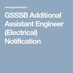 GSSSB Additional Assistant Engineer (Electrical) Notification