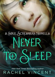 Never To Sleep (Soul Screamers #5.5) by Rachel Vincent ★★★★★
