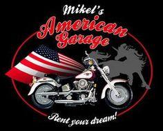 Mikel`s American Garage -   Lebe Deinen Traum!