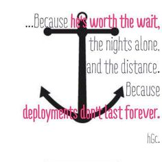 ⚓What always kept me going during his deployments