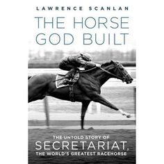 The Horse God Built: The Untold Story of Secretariat, the World's Greatest Racehorse. Someone please buy me all these books about Secretariat and Man O' War! My Horse, Horse Love, Horse Tips, All The Pretty Horses, Beautiful Horses, Zebras, Horse Books, Thoroughbred Horse, Clydesdale Horses