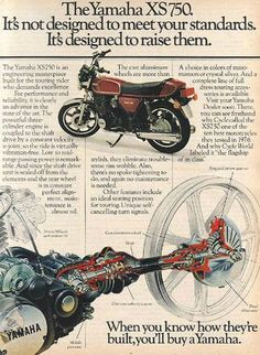 """An original 1977 advertisement for Yamaha XS750 motorcycle. Ad features a photo of this bike and art illustration of the wheel. Details several features of this bike including the shaft drive. """"The Ya"""