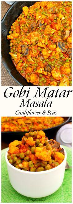 Cauliflower and Peas in an Indian-spiced tomato sauce. (Gobi Matar Masala) ~ The Complete Savorist