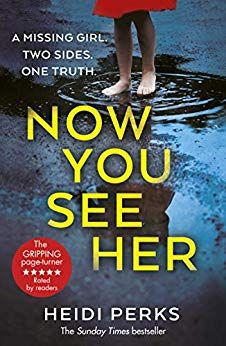 Now You See Her: The compulsive thriller you need to read by Heidi Perks I Love Books, Good Books, Books To Read, My Books, The Couple Next Door, Best Mysteries, Thriller Books, Page Turner, Book Recommendations
