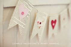 Reuse old newspapers/magazines for a simple heart banner.