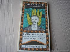 EL CRIMEN DE LORD ARTHUR SAVILE.- OSCAR WILDE.- La biblioteca de Babel. Siruela 1987 2ª ed.corregida - Foto 1