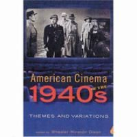American cinema of the 1940s : themes and variations