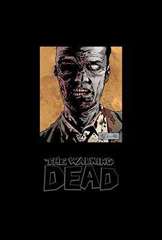 Amazon.com: The Walking Dead Omnibus Volume 6 (Walking Dead Omnibus Hc) (9781632155214): Robert Kirkman, Charlie Adlard, Dave Stewart, Stefano Gaudiano: Books