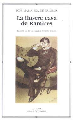 """La ilustre casa de Ramires"", J. M. Eça de Queiros    - Noviembre 2008"