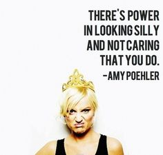 be silly!