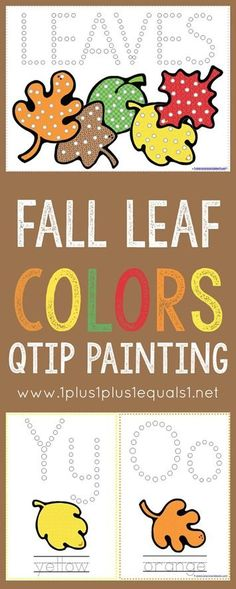 Fall Leaf Colors Q Tip Painting Printables {free} Great for working on colors with tots and preschoolers, while also working on fine motor skills!