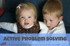 Toddler Approved!: Teaching Active Problem Solving to Kids {via Not Just Cute}