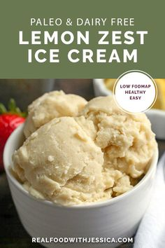 This Paleo Lemon Zest Ice Cream is tangy, creamy, and so delicious! Easy to make and dairy free, naturally sweetened and low FODMAP. Now that you know how to make the perfect Paleo Lemon Curd, Fodmap Dessert Recipe, Dessert Sans Gluten, Paleo Dessert, Gluten Free Desserts, Dessert Recipes, Best Paleo Recipes, Dairy Free Recipes, Real Food Recipes, Fodmap Recipes