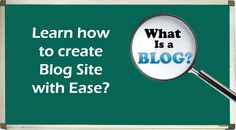 How to Start a Blog Site with Ease?