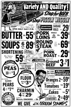 I've always liked Piggly-Wiggly ads (great name for a grocery store. Old Advertisements, Retro Advertising, Retro Ads, Retro Food, 1970s Food, 1950s Ads, 1960s, Grocery Ads, Grocery Store