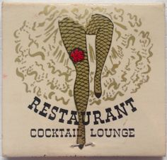 Lulu Belle Restaurant & Cocktail Lounge #fishnets #stockings #burlesque #matchbook - To design & order your business' own logo #matches GoTo GetMatches.com #burlesque #phillumeny