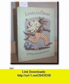 Lambs for Dinner (9780517533802) Betsy Maestro, Giulio Maestro , ISBN-10: 0517533804  , ISBN-13: 978-0517533802 ,  , tutorials , pdf , ebook , torrent , downloads , rapidshare , filesonic , hotfile , megaupload , fileserve