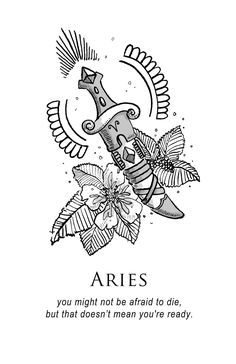 """You might not be afraid to die, but that doesn't mean you're ready."" shitty horoscopes book viii: medicine (aries)"