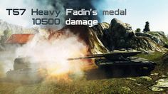 T57 Heavy Fadin's medal 10500 damage