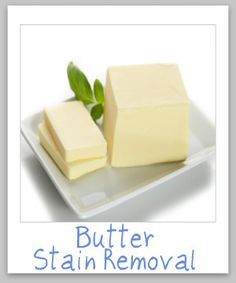 Butter stain removal guide, for clothing, upholstery and carpet {on Stain Removal 101}