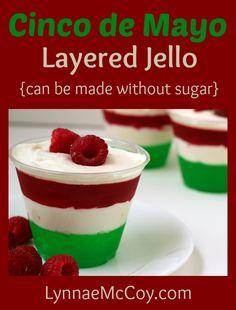 Cinco de Mayo Layered Jello Dessert - Low Carb & Sugar Free - http://lynnaemccoy.com/?p=5461