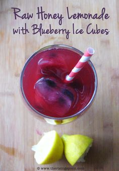 The Rising Spoon: Raw Honey Lemonade with Blueberry Ice Cubes Smoothie Drinks, Healthy Smoothies, Healthy Drinks, Green Smoothies, Healthy Treats, Honey Lemonade, Pink Lemonade, Lemonade Drink, Blueberry Lemonade