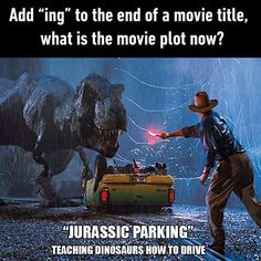 That T-rex can't reach the parking brake. Jurassic Park Funny, Jurassic Park World, Jurassic Movies, Michael Crichton, Movie Plot, Movie Titles, Memes Humor, Jw Memes, Movie Memes
