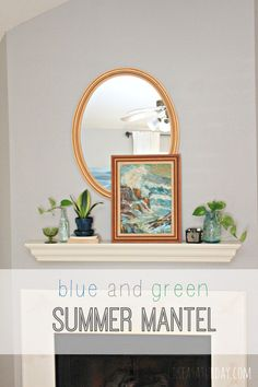 Blue and Green Summer Mantel