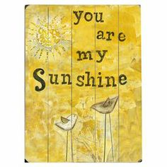 You Are My Sunshine Wall Decor