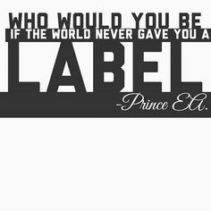 Prince EA. Quote