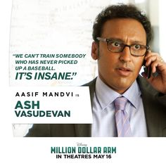 Meet Ash Vasudevan - played by Aasif Mandvi: J.'s longtime sports agency partner and friend who holds down the fort at home while J. searches for India's first Major League Baseball player. Million Dollar Arm, Hk Movie, India First, Disney Live, Major League, Movies And Tv Shows, Ash, Hold On, Meet