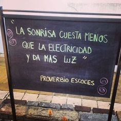 A smile costs less than electricity and generates more light. Spanish Humor, Spanish Quotes, Sad Quotes, Best Quotes, Qoutes About Life, Street Quotes, I Love You Baby, Quote Citation, Color Quotes