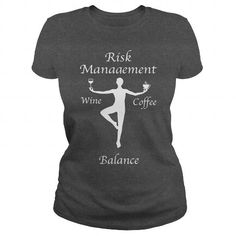 RISK MANAGEMENT KNOW HOW TO BALANCE T-Shirts, Hoodies, Sweatshirts, Tee Shirts (21.99$ ==► Shopping Now!)