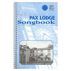 PAX LODGE SONGBOOK $10