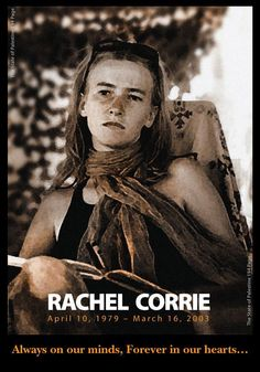 An Israeli Army bulldozer crushed to death an American woman (Rachel Corrie, 23) who had kneeled in the dirt to prevent the armored vehicle from destroying a Palestinian home in the southern Gaza Strip.