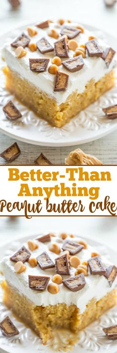 Better-Than-Anything Peanut Butter Cake - A peanut butter lovers dream: PB, PB chips, and PB cups!! An easy, no-mixer poke cake that\'s drenched with caramel to keep it super moist! Lives up to it\'s name and tastes AMAZING!! A party favorite!: