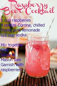 Raspberry beer cocktail ( raspberries, Corona beer, frozen pink lemonade, vodka)