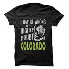 From Colorado Doubt Wrong- 99 Cool City Shirt !