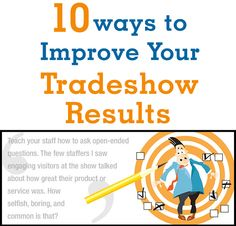 Continue reading at: http://blog.tkographix.com/10-ways-to-improve-your-trade-show-results/