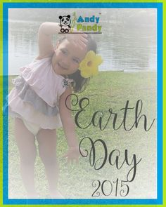 Happy #EarthDay from all of us at #AndyPandy. Let's celebrate Earth Day everyday! Choose green :)